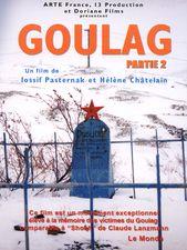 Goulag - 2e partie : Le Temps de la Terre et Le Temps de la Pierre