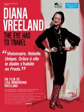 Diana Vreeland : The eye has to travel