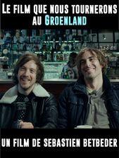 Le film que nous tournerons au Groenland