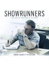 Showrunners : The Art of Running a TV Show