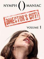 Nymphomaniac Director's Cut - vol.1