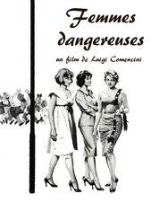 Femmes dangereuses