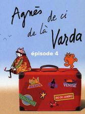 Agnès de ci de là Varda - épisode 4