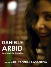Danielle Arbid, un chant de bataille