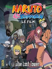 Naruto Shippuden : La Tour perdue