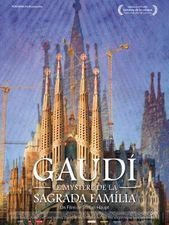 Gaudí, le mystère de la Sagrada Família