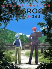 Assassination classroom - Le film : J-365
