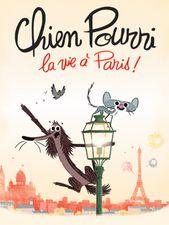 Chien Pourri, la vie à Paris