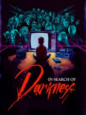 In Search of Darkness