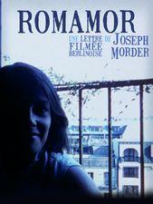 Romamor (Lettre filmée berlinoise)