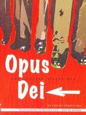 Opus Dei : Une Croisade silencieuse