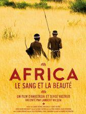 Africa, le sang et la beauté