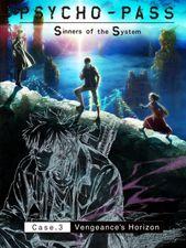 Psycho-Pass: Sinners of the System Case.3 Par-delà l'amour et la haine