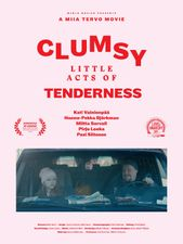 Clumsy Little Acts of Tenderness