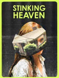Stinking Heaven