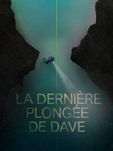 La Dernière Plongée de Dave