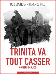 Trinita va tout casser : la colline des bottes