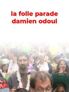 La Folle parade