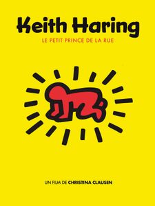 Keith Haring, le Petit Prince de la rue
