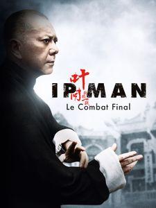 Ip Man 3 : le combat final