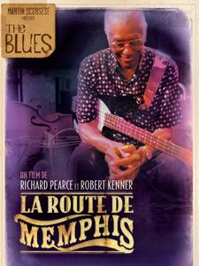 The Blues : La Route de Memphis