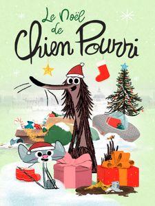 Le Noël de Chien Pourri