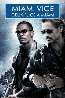 Miami Vice (Deux flics à Miami)