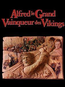 Alfred le Grand, vainqueur des vikings