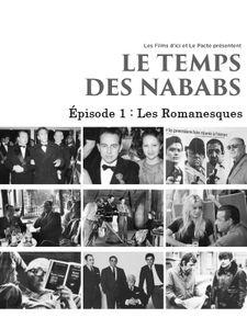 Le Temps des Nababs - Episode 1 : Les Romanesques