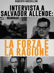 La Force et la raison : entretien avec Salvador Allende