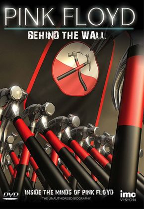 Pink Floyd - 1982-2012 : Les 30 ans de The Wall