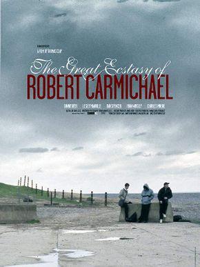 The Great Ecstasy of Robert Carmichael