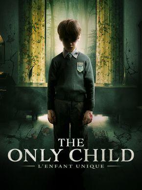 The Only Child - L'Enfant unique