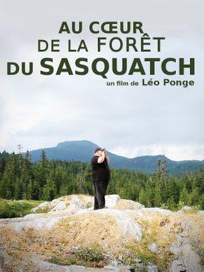Au cœur de la forêt du Sasquatch