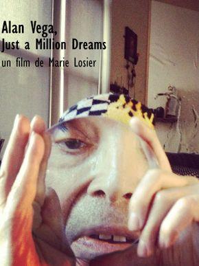 Alan Vega, Just a Million Dreams