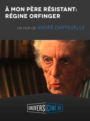 A mon père résistant : Régine Orfinger