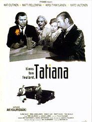 Tiens ton foulard, Tatiana