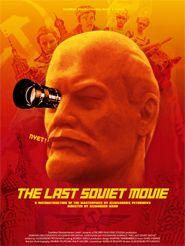 Le Dernier Film soviétique