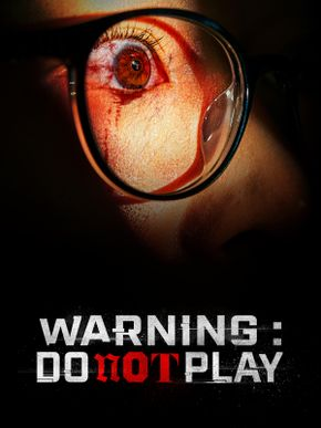Warning : Do Not Play