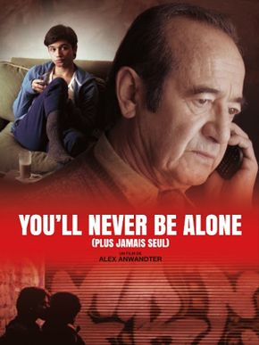 You'll Never Be Alone (Plus jamais seul)