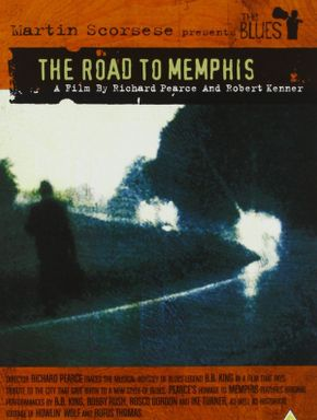 The Blues : The Road to Memphis