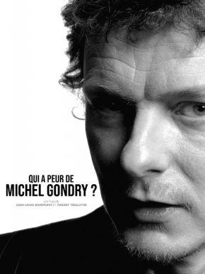 Qui a peur de Michel Gondry ?