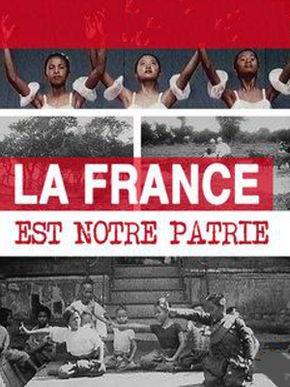 La France est notre patrie