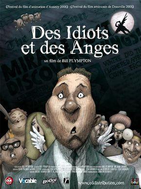 Des idiots et des anges