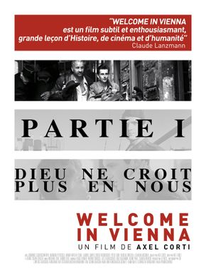 Welcome in Vienna — Partie 1 : Dieu ne croit plus en nous