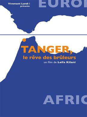 Tanger, le rêve des brûleurs