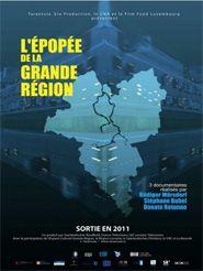 L'épopée de la Grande Région : Chuchotements de la Grande Région