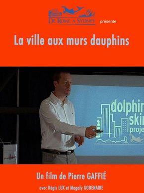 La Ville aux murs dauphins