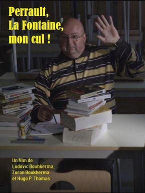 Perrault, La Fontaine, mon cul !