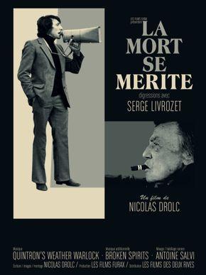 La Mort se mérite - Digressions avec Serge Livrozet
